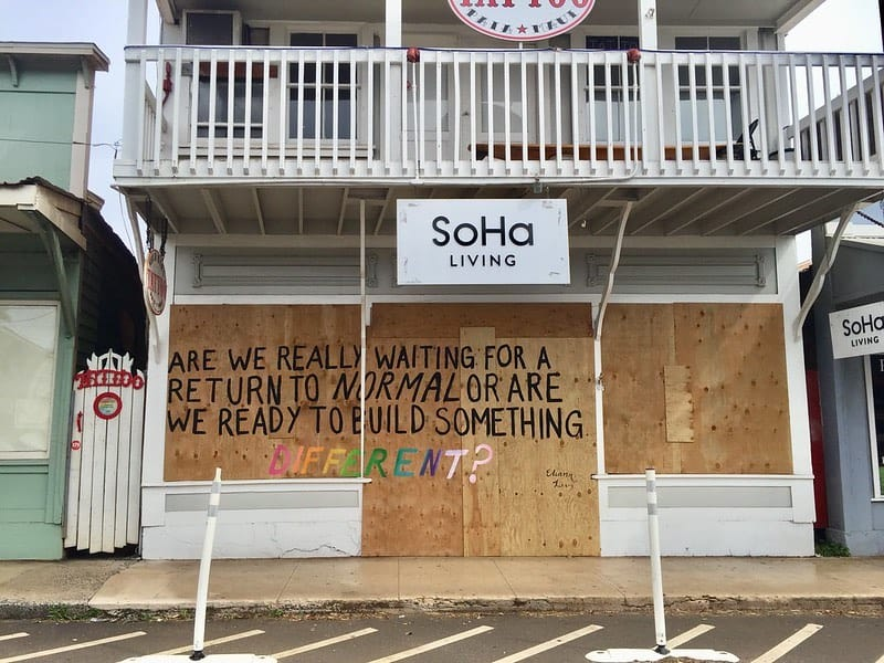 SoHa living Paia boarded up